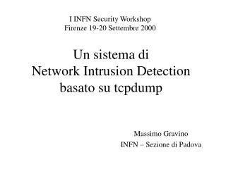 Un sistema di  Network Intrusion Detection basato su tcpdump