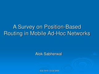 A Survey on Position-Based Routing in Mobile Ad-Hoc Networks