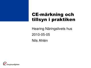 CE-märkning och tillsyn i praktiken