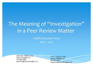 "The Meaning of ""Investigation"" in a Peer Review Matter"