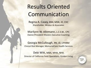 Results Oriented Communication