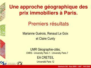 Une approche g éo g raphique des prix immobiliers à Paris. Premiers r és u ltats