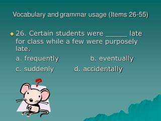 Vocabulary and grammar usage (Items 26-55)