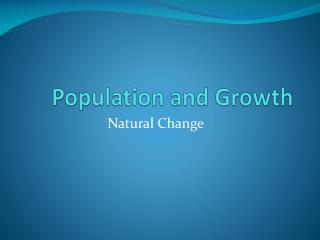 Population and Growth