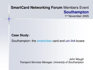 Case Study: Southampton: the  smartcities  card and  uni- link  buses