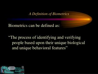 A Definition of Biometrics