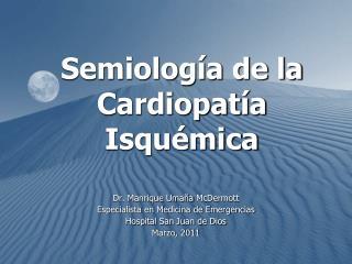 Semiolog�a de la Cardiopat�a Isqu�mica