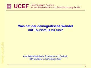 Ausbilderarbeitskreis Tourismus und Freizeit, IHK Cottbus, 8. November 2007