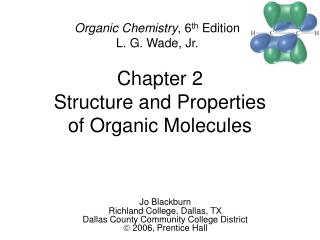 Chapter 2 Structure and Properties of Organic Molecules