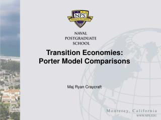 Transition Economies:  Porter Model Comparisons