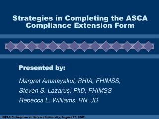 Strategies in Completing the ASCA Compliance Extension Form