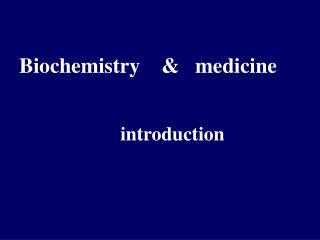 Biochemistry       medicine