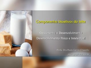 Profa. Dra Paula Garcia Chiarello paulagc@fmrpp.br