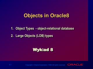Objects in Oracle8