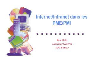 Internet/Intranet dans les PME/PMI