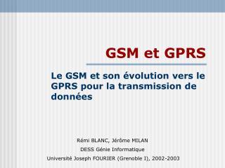 GSM et GPRS