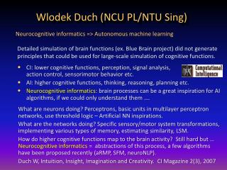 Wlodek Duch (NCU PL/NTU Sing)