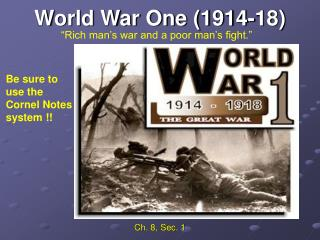 World War One (1914-18)