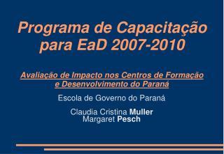 Escola de Governo do Paraná Claudia Cristina  Muller Margaret  Pesch