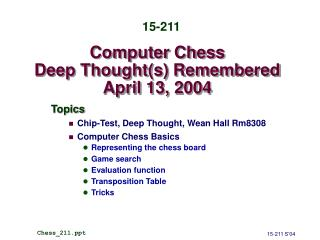 Computer Chess Deep Thought(s) Remembered April 13, 2004