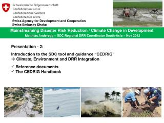 Mainstreaming Disaster Risk Reduction / Climate Change in Development