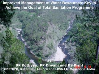 Improved Management of Water Resources: Key to Achieve the Goal of Total Sanitation Programme