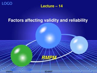 Factors affecting validity and reliability