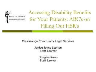 Accessing Disability Benefits for Your Patients: ABC's on Filling Out HSR's