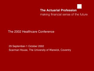 The 2002 Healthcare Conference