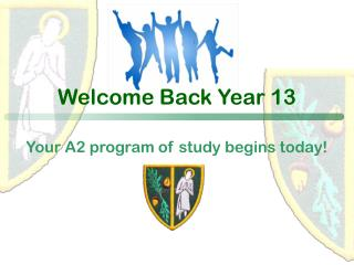Welcome Back Year 13