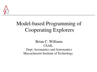 Model-based Programming of      Cooperating Explorers