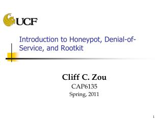 Introduction to Honeypot, Denial-of-Service, and Rootkit