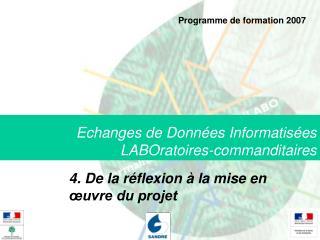 Echanges de Donn�es Informatis�es  LABOratoires-commanditaires