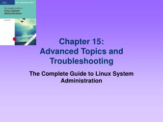 Chapter 15: Advanced Topics and Troubleshooting