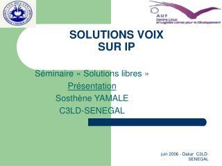 SOLUTIONS VOIX  SUR IP