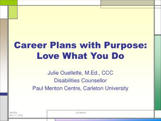 Career Plans with Purpose:  Love What You Do