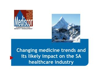 Changing medicine trends and its likely impact on the SA healthcare industry