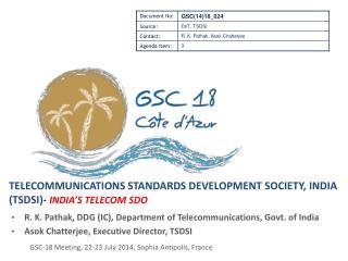 Telecommunications Standards Development Society, India (TSDSI)-  India's  Telecom SDO