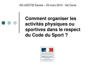 Comment organiser les activités physiques ou sportives dans le respect du Code du Sport ?
