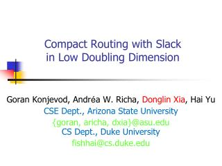 Compact Routing with Slack  in Low Doubling Dimension