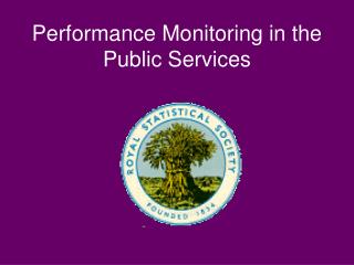 Performance Monitoring in the Public Services