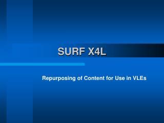 SURF X4L