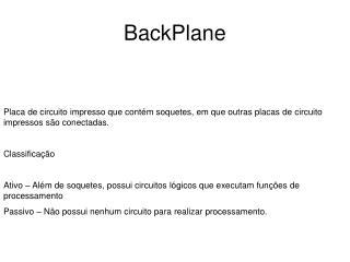 BackPlane