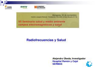 Alejandro Úbeda, Investigador Hospital Ramón y Cajal SERMAS