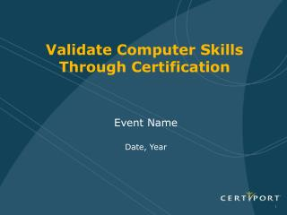 Validate Computer Skills Through Certification