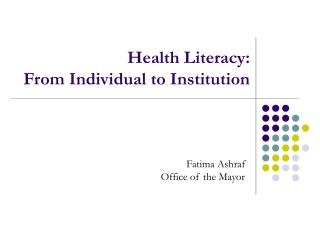Health Literacy: From Individual to Institution