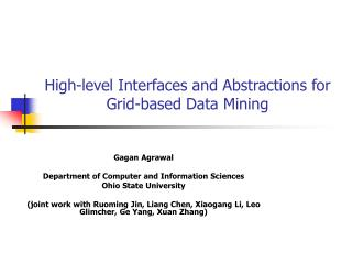 High-level Interfaces and Abstractions for Grid-based Data Mining