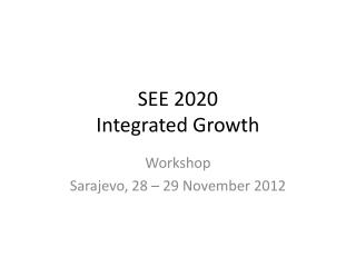 SEE 2020 Integrated Growth