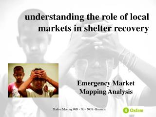 understanding the role of local markets in shelter recovery