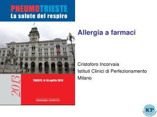 Allergia a farmaci Cristoforo Incorvaia Istituti Clinici di Perfezionamento Milano